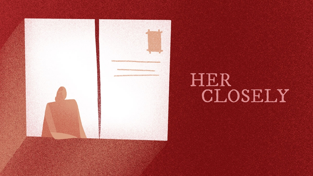 Her Closely